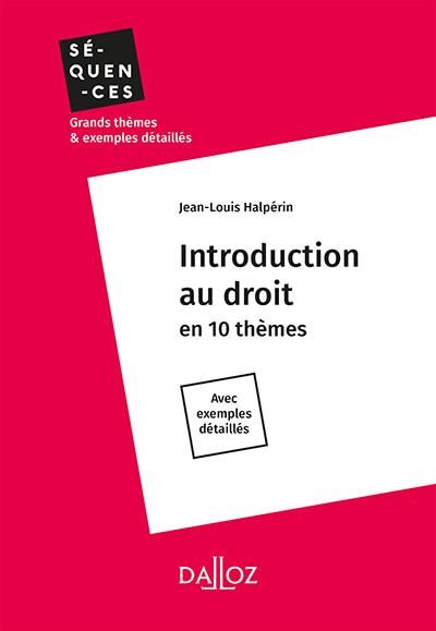 INTRODUCTION AU DROIT EN 10 THÉMES